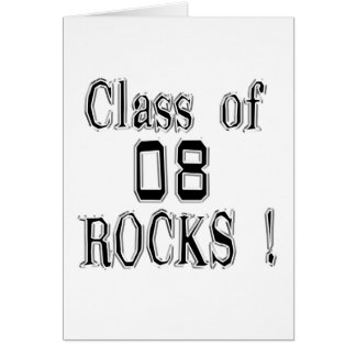Class of 08 Rocks Greeting Card