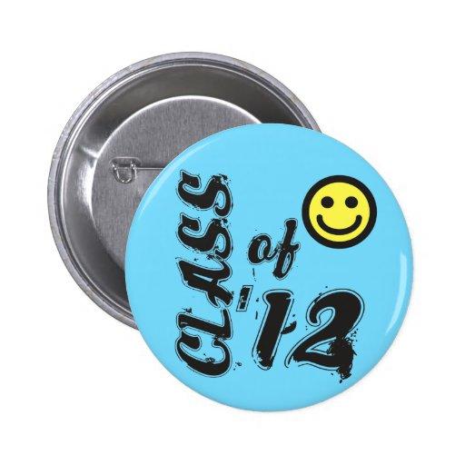 Class of '12 - Senior Class of 2012 Pinback Buttons