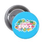 Class of 1962 pinback buttons