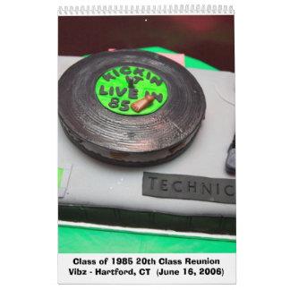 Class of 1985 20th Class Reunion Calendar