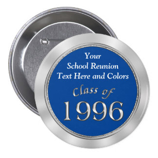 Class of 1996 PERSONALIZE Your School Name, Colors Button
