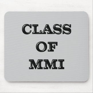 Class of 2001 mouse pad
