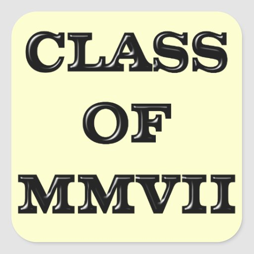 Class of 2007 square sticker