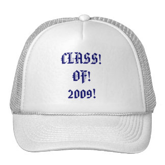 CLASS!OF!2009! HATS
