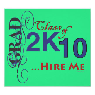 Class of 2010 HIRE ME Poster
