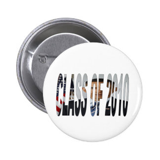 CLASS of 2010 - Obama Pinback Button