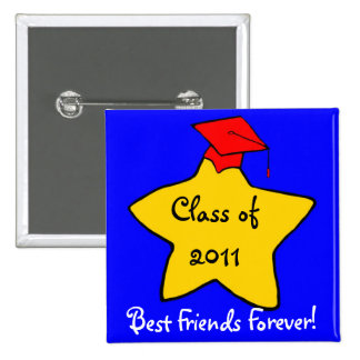 Class of 2011 Best Friends Forever Button