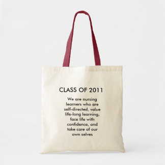 CLASS OF 2011, We are nursing learners who are ... Tote Bag