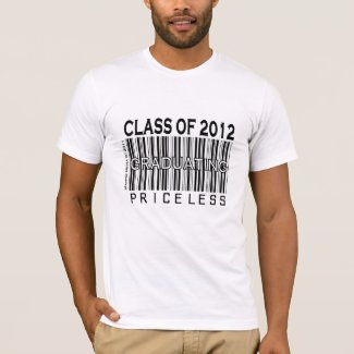Class of 2012 - Graduating Priceless - Apparel T-Shirt