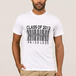 Class of 2012 - Graduating Priceless - Apparel T-Shirt