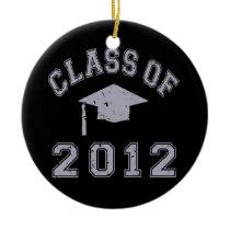 Class Of 2012 Graduation - Grey 2 Ceramic Ornament