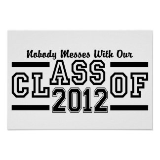 CLASS OF 2012 poster, customizable Poster