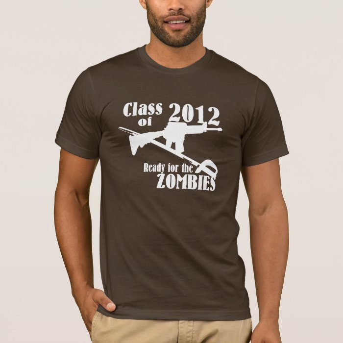 Class of 2012 Ready for the Zombies T-Shirt