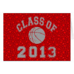 Class Of 2013 Basketball Greeting Card