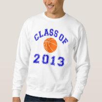 Class Of 2013 Basketball Sweatshirt