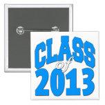 Class of 2013 (blue 2) pinback button