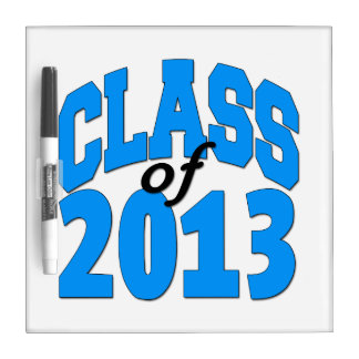 Class of 2013 (blue ) Dry-Erase board