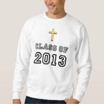 Class Of 2013 Christian Cross - Black 1 Sweatshirt