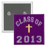 Class Of 2013 Christian Cross - Grey 2 2 Inch Square Button