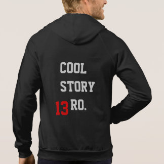 Class of 2013 | COOL STORY 13RO. Hoody