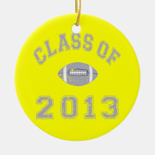 Class Of 2013 Football - Grey 2 D Ceramic Ornament