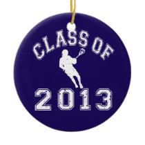 Class Of 2013 Lacrosse Ceramic Ornament