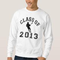 Class Of 2013 Lacrosse Sweatshirt