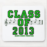 Class Of 2013 Mouse Pad