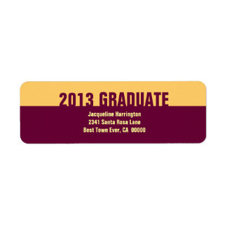 Class of 2013 or ANY YEAR Graduation Gold Maroon 2 Label