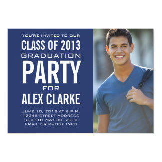 CLASS OF 2013 PARTY INVITATION PHOTO