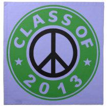 Class Of 2013 Peace Cloth Napkin