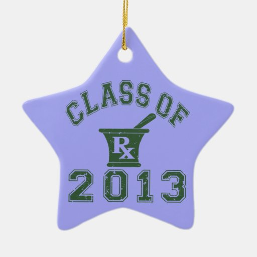 Class Of 2013 Pharmacist Christmas Tree Ornaments