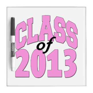 Class of 2013 Pink Dry Erase Board