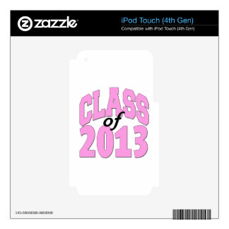 Class of 2013 Pink Skin For iPod Touch 4G