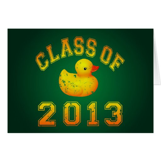 Class Of 2013 Rubber Duckie - Yellow/Orange Greeting Card