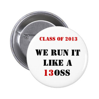 Class of 2013 stickers 2 inch round button