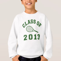 Class Of 2013 Tennis Sweatshirt
