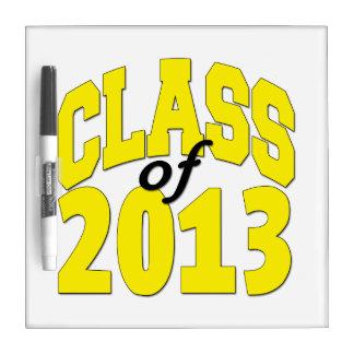 Class of 2013 Yellow Dry Erase Board
