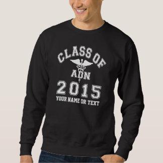 Class Of 2015 ADN Sweatshirt