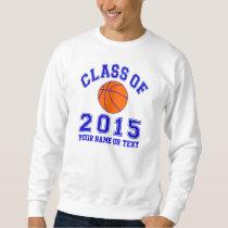 Class of 2015 Basketball Sweatshirt