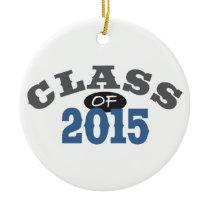 Class Of 2015 Blue Ceramic Ornament