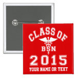 Class Of 2015 BSN 2 Inch Square Button