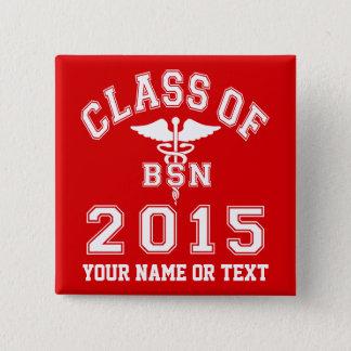 Class Of 2015 BSN Pinback Button