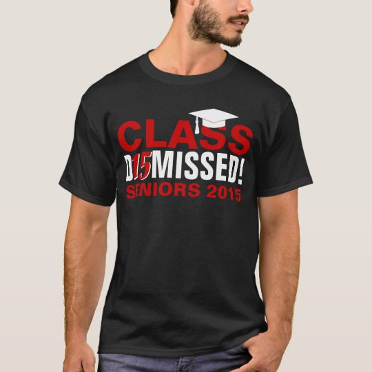 Class of 2015 Dismissed Red Graduation T-Shirt