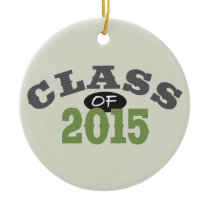 Class Of 2015 Green Ceramic Ornament