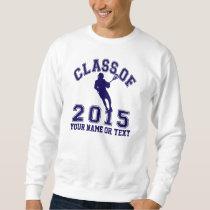 Class Of 2015 Lacrosse Sweatshirt