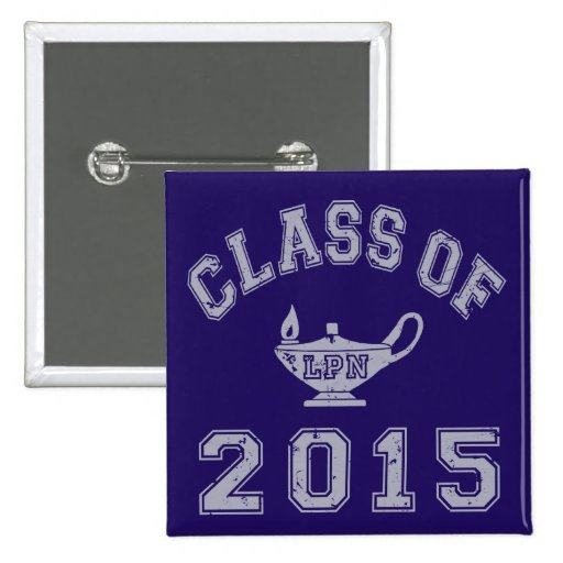 Class Of 2015 LPN 2 Inch Square Button