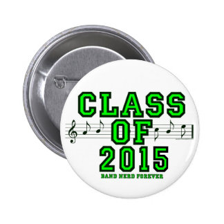 Class Of 2015 Pinback Buttons