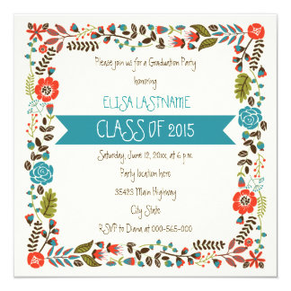 "Class of 2015 teal & red floral border graduation 5.25"" square invitation card"