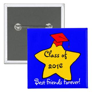 Class of 2016 Best Friends Forever Button
